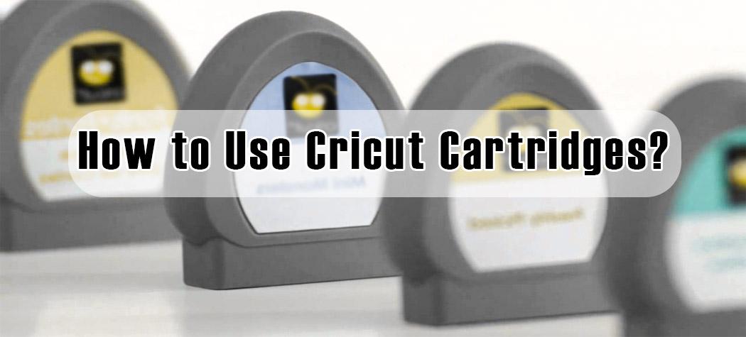 How to Use Cricut Cartridges