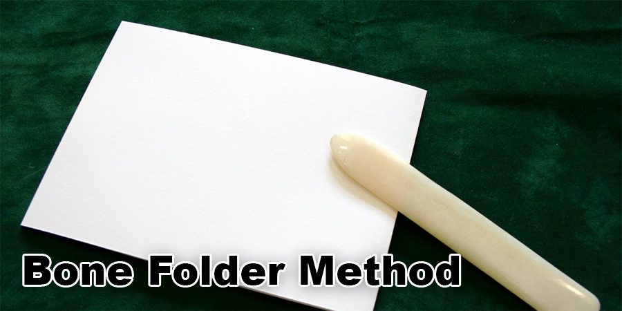 Bone Folder Method