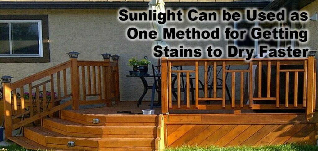 Sunlight Can be Used as One Method for Getting Stains to Dry Faster