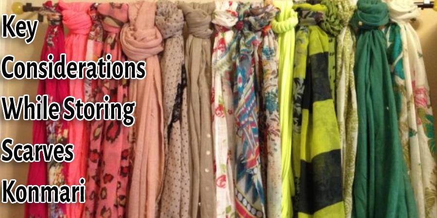 Key Considerations While Storing Scarves Konmari