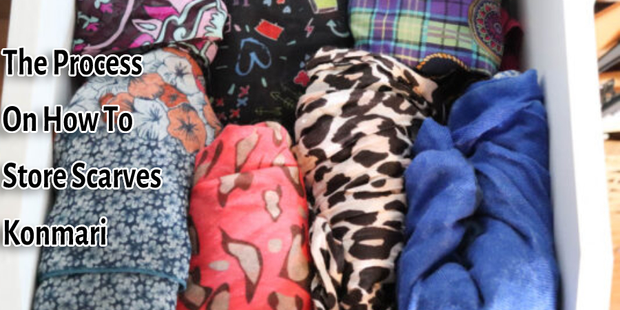 The Process On How To Store Scarves Konmari