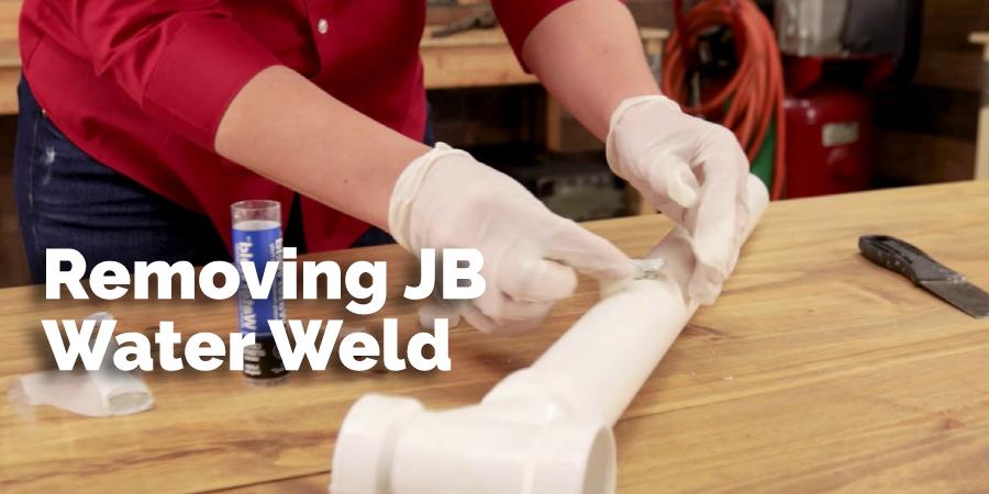 Removing JB Water Weld