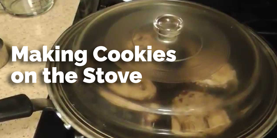 Making Cookies on the Stove