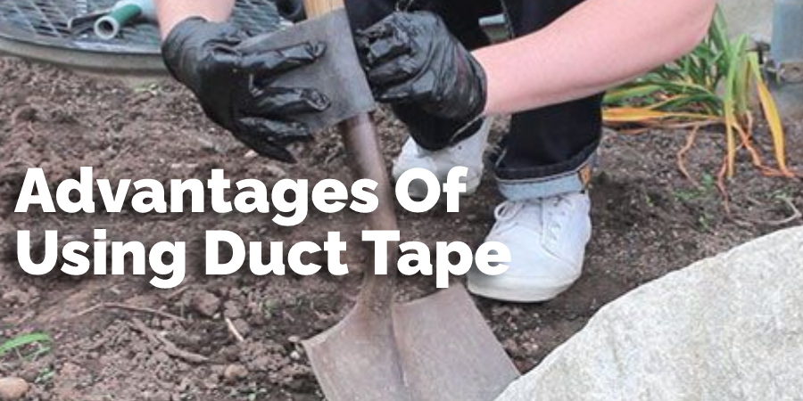 Advantages Of Using Duct Tape