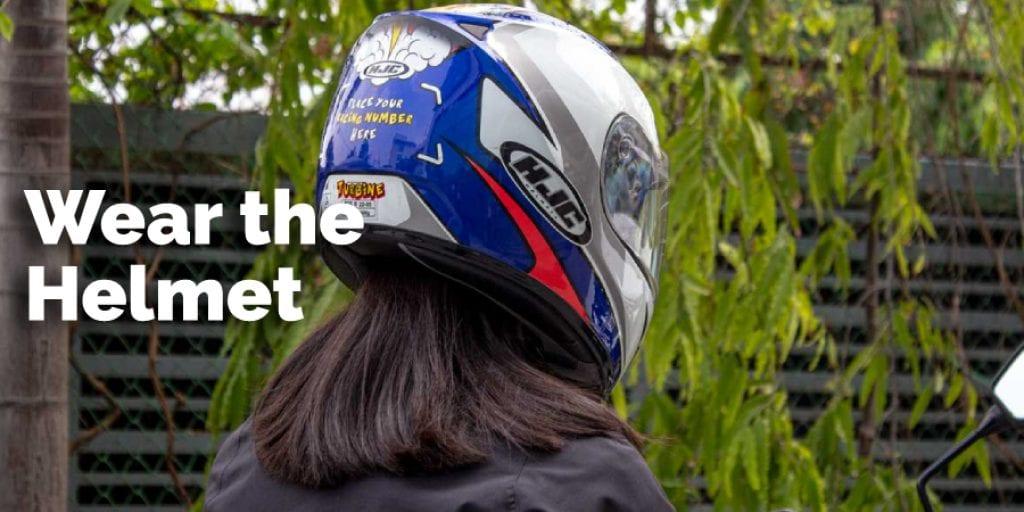 Wear the Helmet
