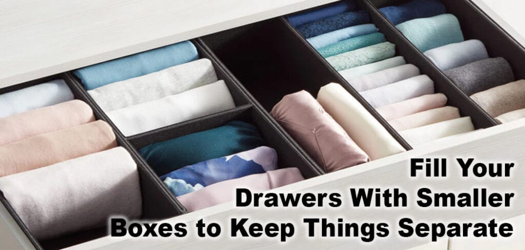 Fill Your Drawers With Smaller Boxes to Keep Things Separate