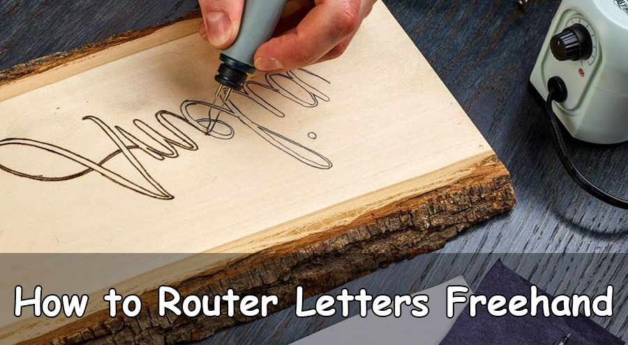 How to Router Letters Freehand 2