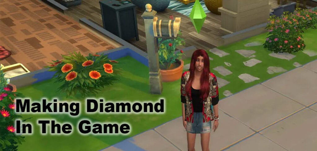 Making sims Diamond In The Game