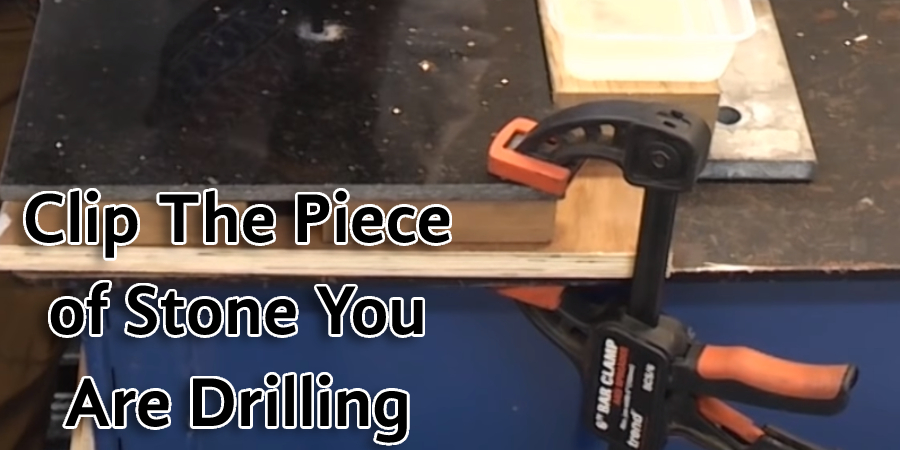 Clip The Piece of Stone You Are Drilling