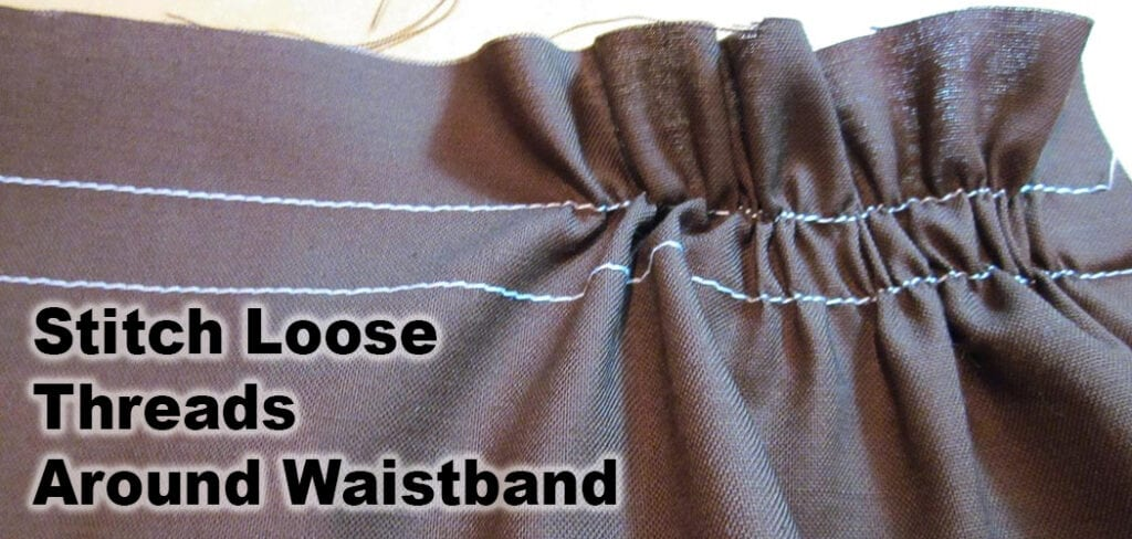 Stitch Loose Threads Around Waistband