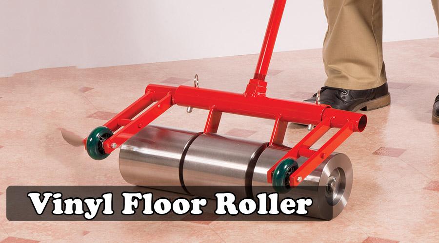 Vinyl Floor Roller