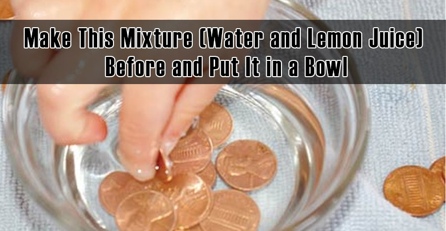 Make This Mixture (Water and Lemon Juice) Before and Put It in a Bowl