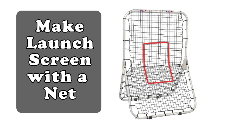 Make your launch screen with a net