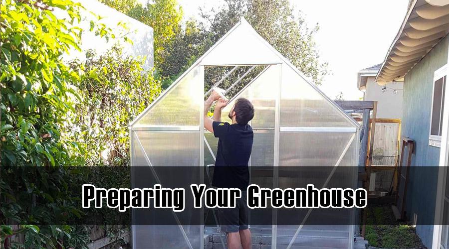 Preparing Your Greenhouse