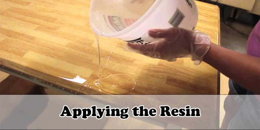 Applying the Resin