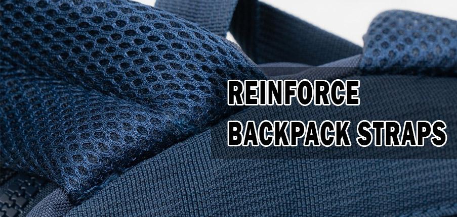 Reinforce Backpack Straps