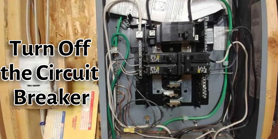 Turn Off the Circuit Breaker