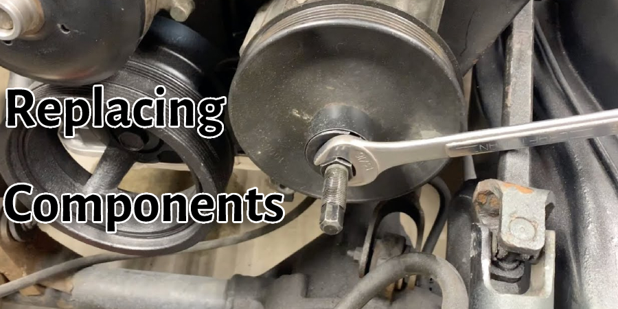 Replacing Components