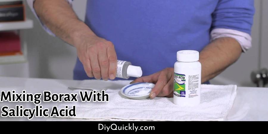 Mixing Borax With Salicylic Acid