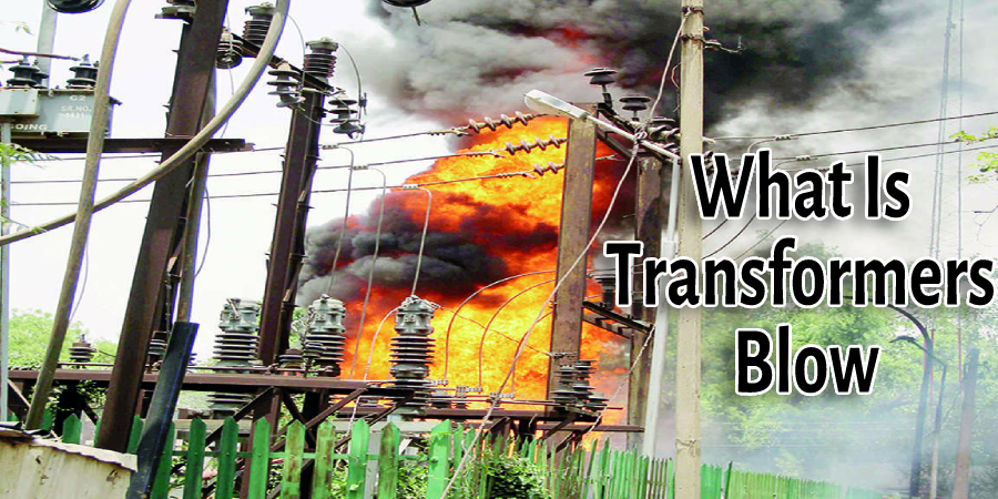 What Is Transformers Blow