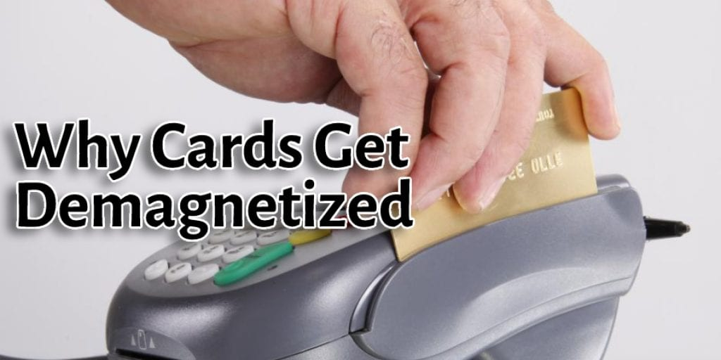 Why Cards Get Demagnetized