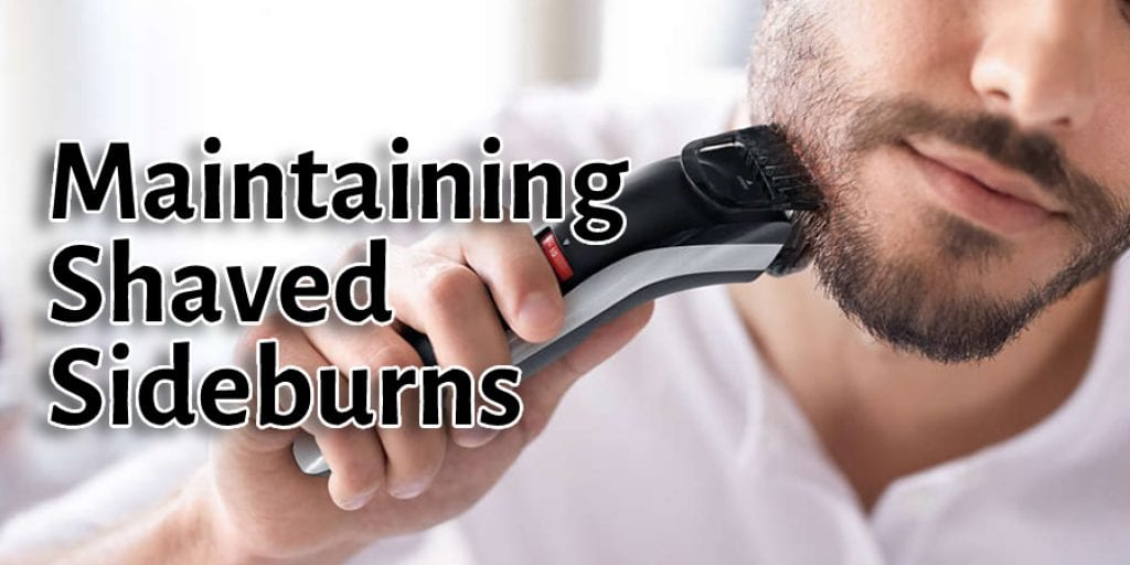 Maintaining Shaved Sideburns
