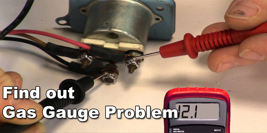 Find out Gas Gauge problem