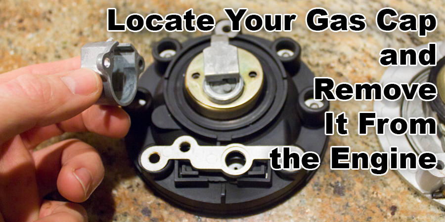 Locate Your Gas Cap and Remove It From the Engine