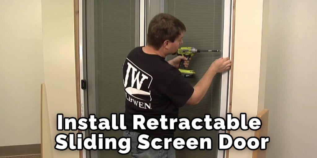 Install Retractable Sliding Screen Door