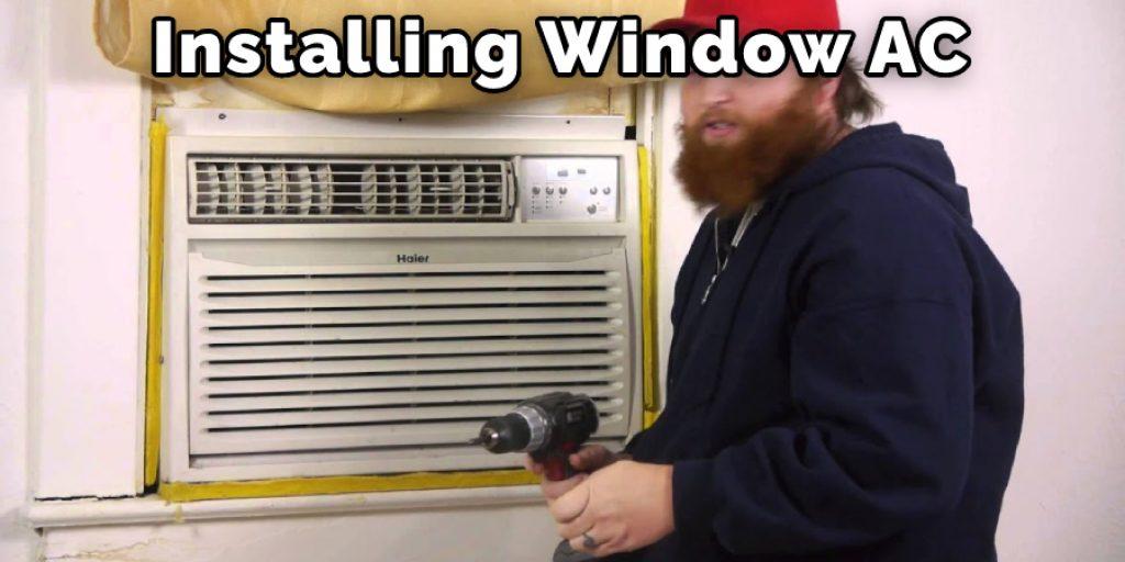 Installing Window AC