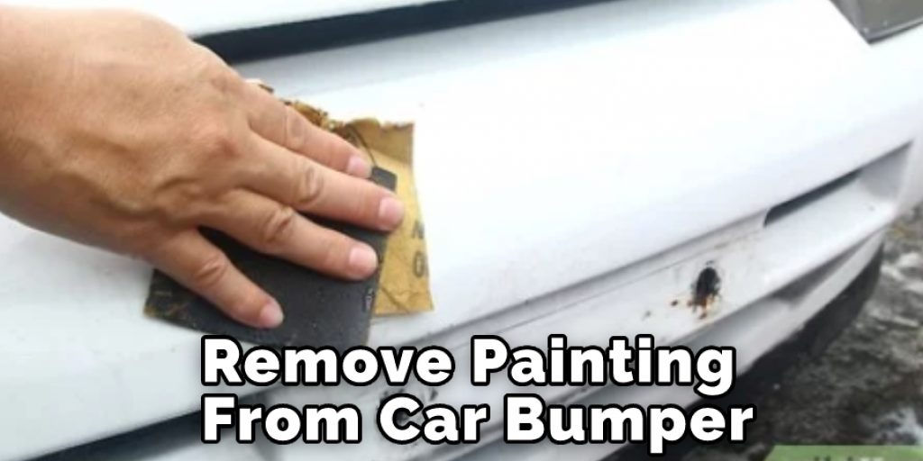 Remove Painting From Car Bumper