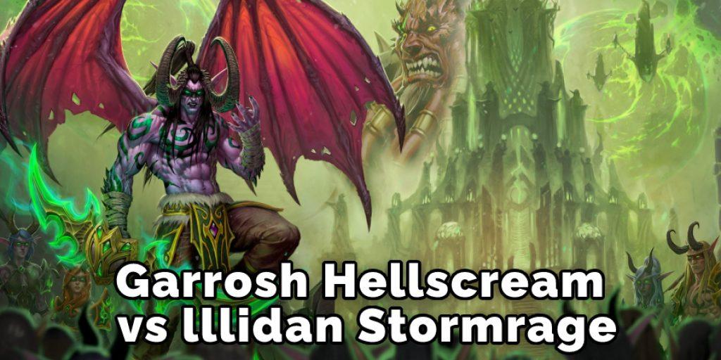 Garrosh Hellscream Vs lllidan Stormrage