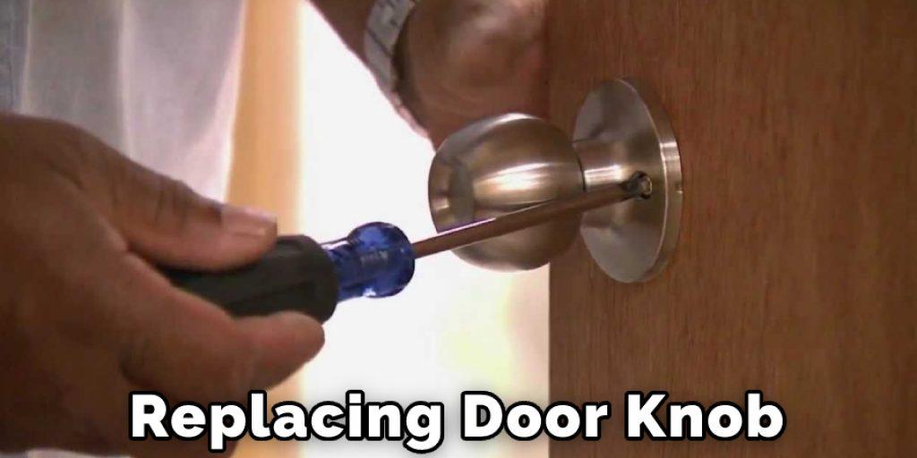 Replacing Door Knob