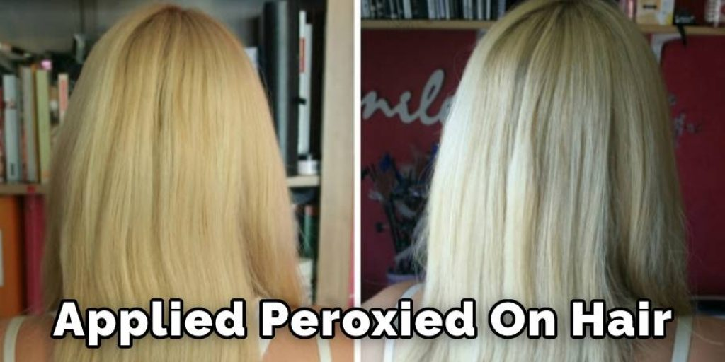 Applied Peroxied on Hair