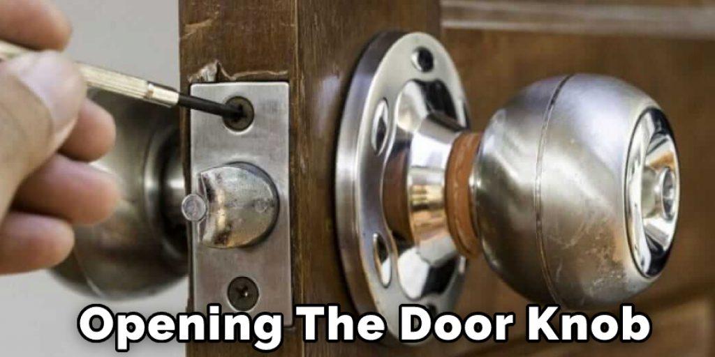 Opening The Door Knob