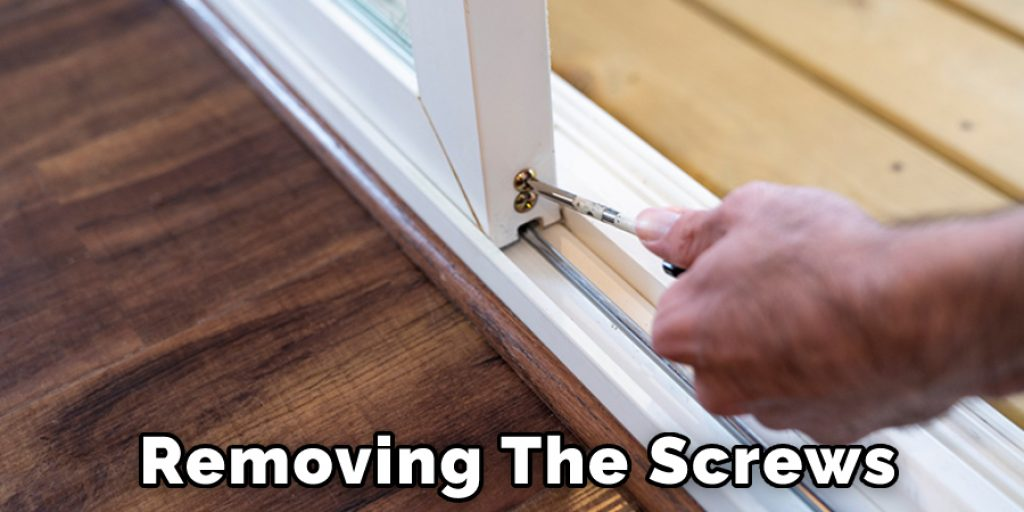 Removing the Screws From Sliding Glass Door