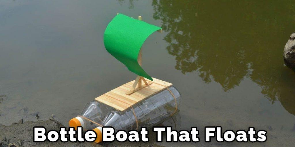 Bottle Boat That Floats
