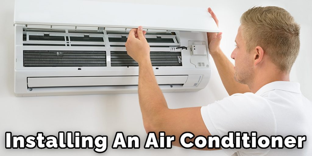 Installing An Air Conditoner