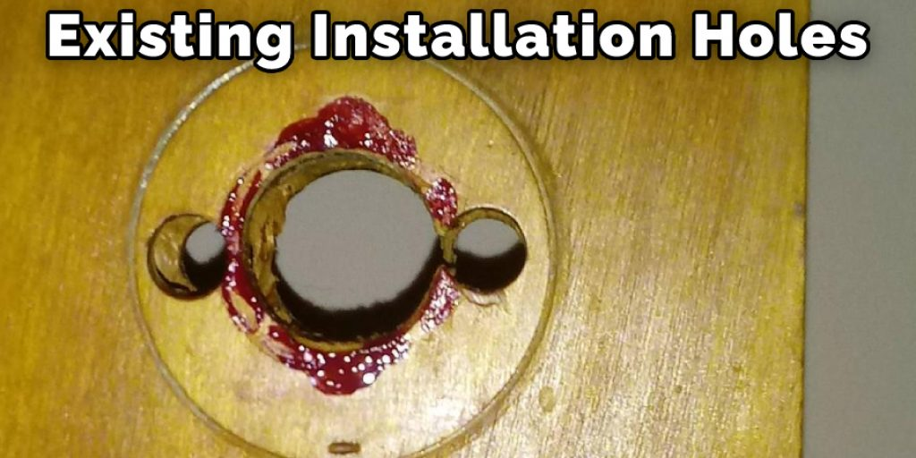 Exising Installation Holes