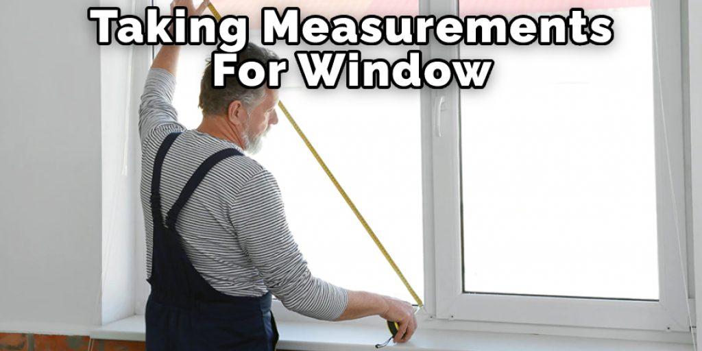 Taking Measurements For Window