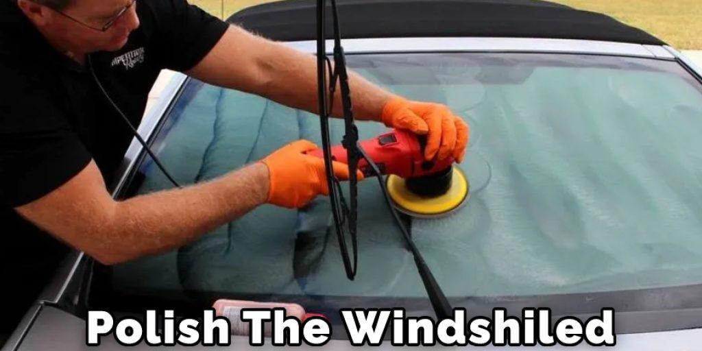 Polish The Windshiled