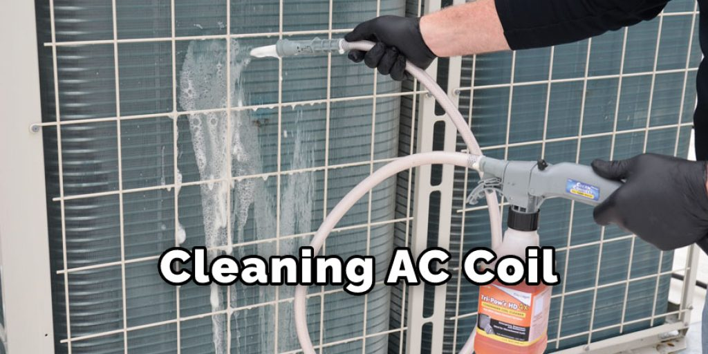Cleaning AC Coil
