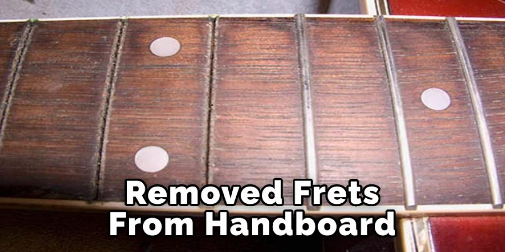 Removed Frets From Handboard