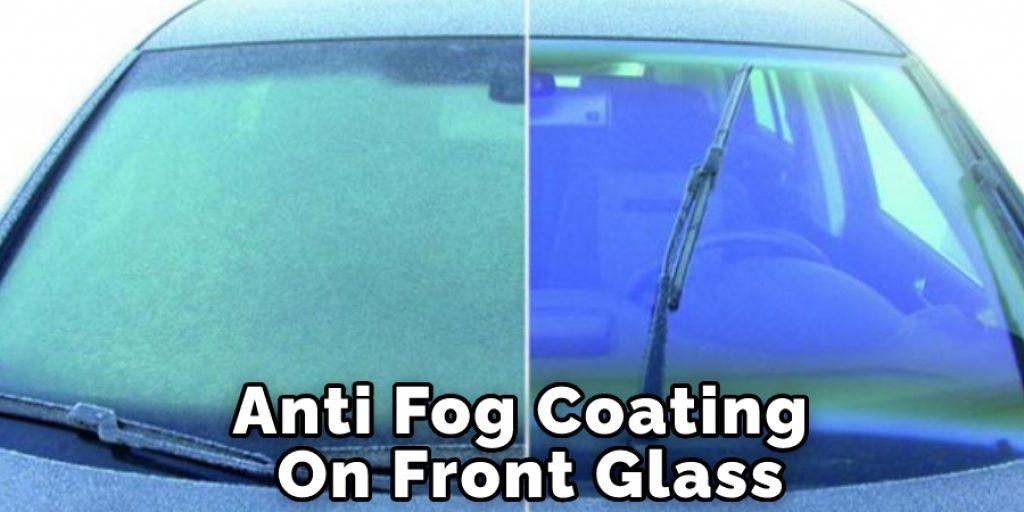 Anti Fog Coating On Front Glass