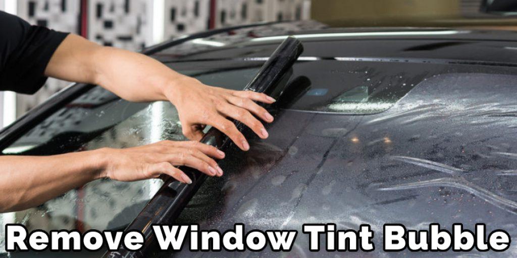 Remove Window Tint Buuble