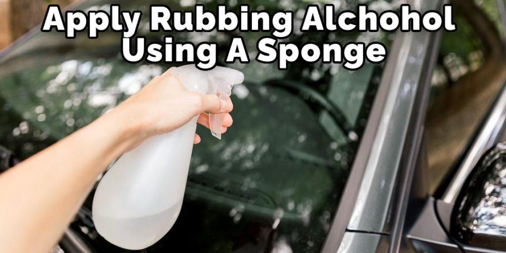 Apply Rubbing Alcohol Using A Sponge