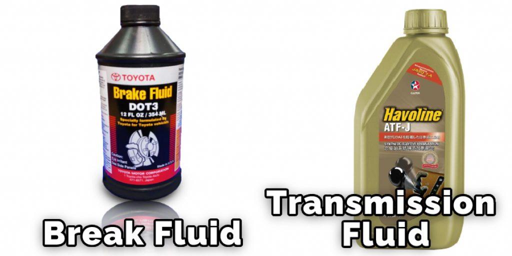 Break Fluid And Transmission Fluid