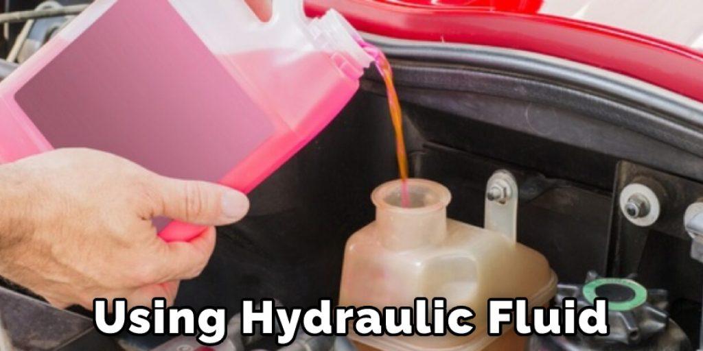 Using Hydraulic Fluid