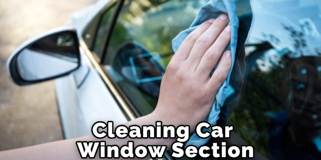 Cleaning Car Window Section