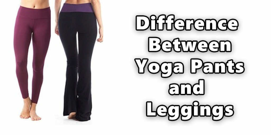 Difference Between Yoga Pants and Leggings